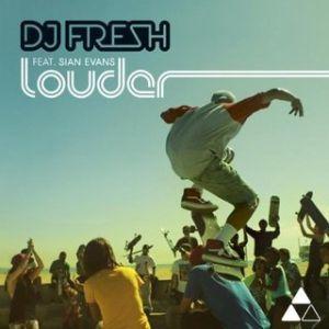 DJ Fresh Louder